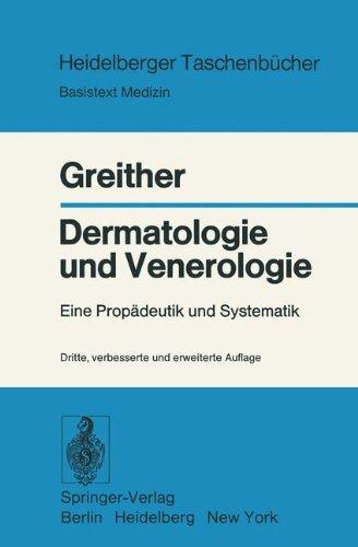 Dermatologie und Venerologie: Eine Propädeutik Und Systematik (Heidelberger Taschenbücher, Band...