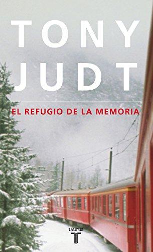 El refugio de la memoria por Tony Judt