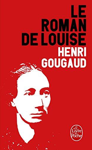 Le Roman de Louise par Henri Gougaud