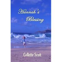 Hannah's Blessing by Collette Scott (2011-08-01)