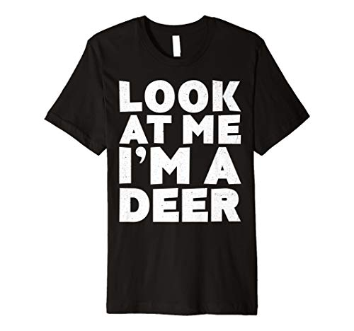 (Look at Me Ich bin ein Reh T-Shirt Halloween-Kostüm Shirt)