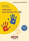 Lehrerbücherei Grundschule: Inklusion - eine Schule für alle: Modelle - Positionen - Erfahrungen