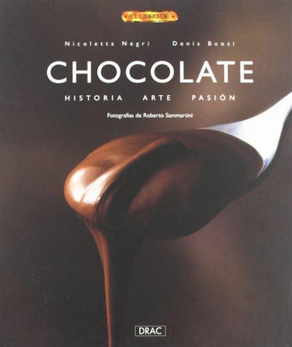 Chocolate : historia, arte, pasión