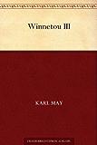 Winnetou: Band 3 (German Edition)