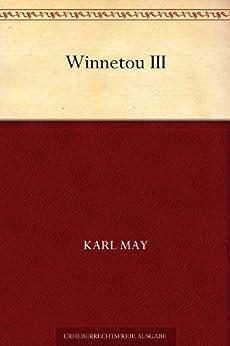 Winnetou: Band 3 von [May, Karl]