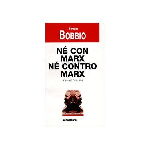 Né Con Marx Né Contro Marx
