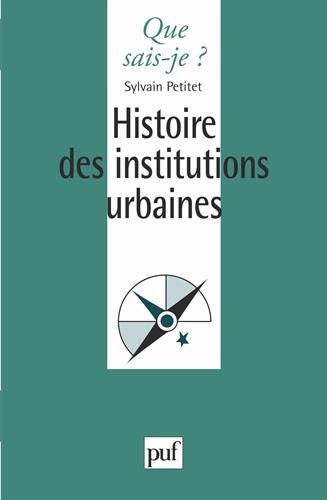 Histoire des institutions urbaines