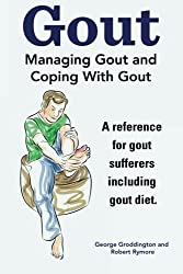 Gout. Managing Gout and Coping With Gout. Reference for gout sufferers including gout diet.