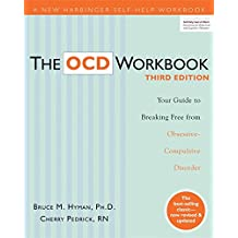 Ocd: Your Guide to Breaking Free from Obsessive Compulsive Disorder