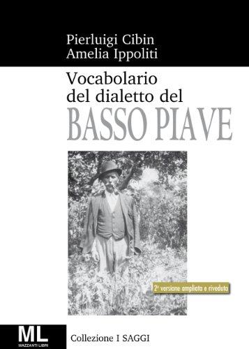 Vocabolario del dialetto veneto del Basso Piave