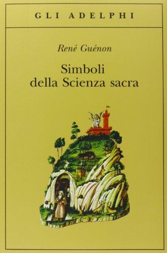 Simboli della scienza sacra di René Guénon,F. Zambon