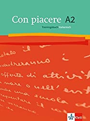 Con piacere A2: Trainingsbuch
