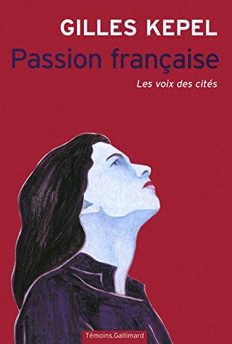 Passion franaise: Les voix des cits