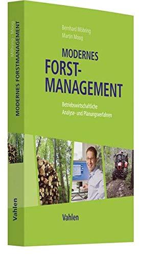 Modernes Forstmanagement