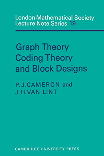 Graph Theory, Coding Theory and Block Designs (London Mathematical Society Lecture Note Series Book 19) (English Edition)
