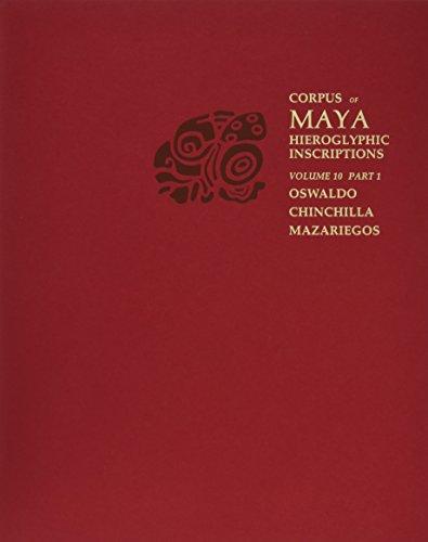 Corpus of Maya Hieroglyphic Inscriptions, Volume 10: Part 1: Cotzumalhuapa
