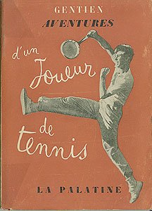 Aventures d un joueur de tennis