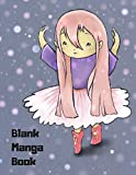 Blank Manga Book: For Anime & Manga Drawing, Sketchbook, Drawing Supplies Create Your Own Anime Manga Comics, Variety of Templates For Anime Drawing - Great for Beginners