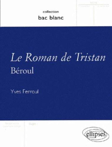 Tristan et Iseut, Beroul
