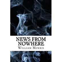 News from Nowhere: (Dystopian Classics)