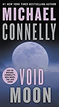 Void Moon (English Edition) par [Connelly, Michael]