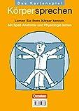 Übergreifendes Material Gesundheit: Körpersprechen: Lernen Sie Ihren Körper kennen. Mit Spaß Anatomie und Physiologie Lernen. Kartenspiel