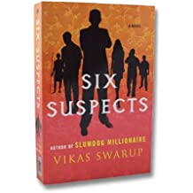 Six Suspects by Swarup, Vikas (2008) Paperback