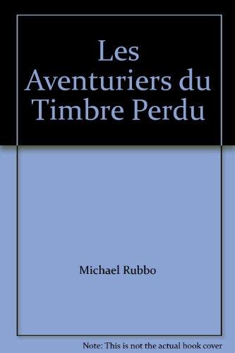 Les Aventuriers du Timbre Perdu par (Broché)