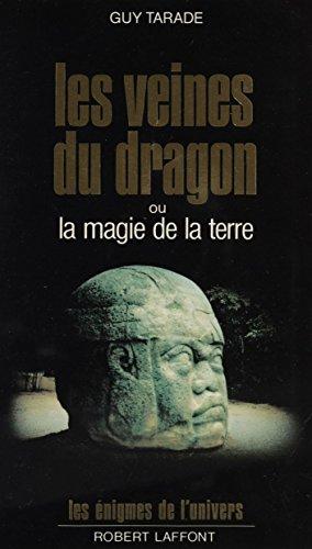 Les Veines du dragon ou la Magie de la terre