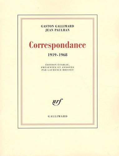 Correspondance: (1919-1968) par Gaston Gallimard, Jean Paulhan