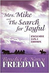 Mrs. Mike and The Search for Joyful (Exclusive 2-in-1 Edition)
