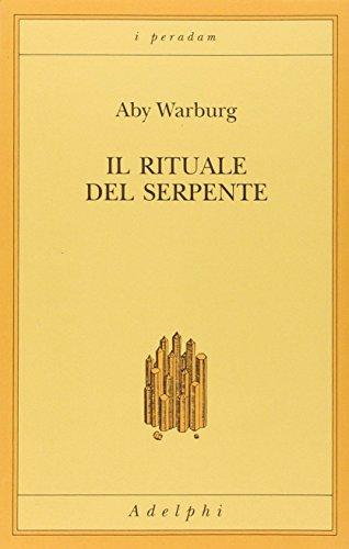Il rituale del serpente. Una relazione di viaggio (I peradam) por Aby Warburg