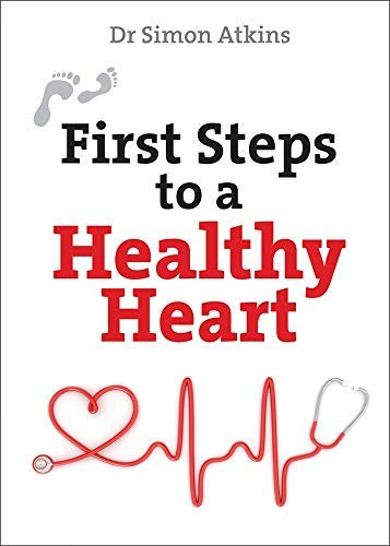 First Steps to a Healthy Heart (English Edition)
