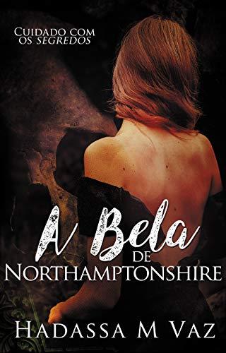 A Bela de  Northamptonshire: #24por24 (Portuguese Edition)
