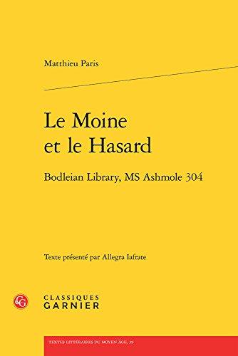 Le moine et le hasard : Bodleian library, ms ashmole 304