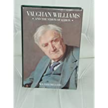 Vaughan Williams and the Vision of Albion