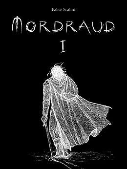 Mordraud, Libro Primo di [Scalini, Fabio]