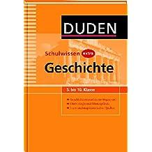 Duden Schulwissen extra - Geschichte: Geschichtsdaten im historischen Zusammenhang - Methodenwissen. 5. bis 10. Klasse