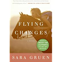 (Flying Changes) By Gruen, Sara (Author) Paperback on (04 , 2007)