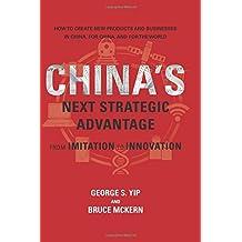 China's Next Strategic Advantage (MIT Press): From Imitation to Innovation (The MIT Press)