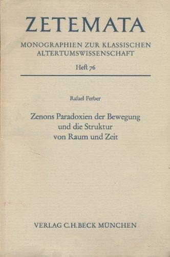 Zenons Paradoxien der Bewegung und die Struktur von Raum und Zeit