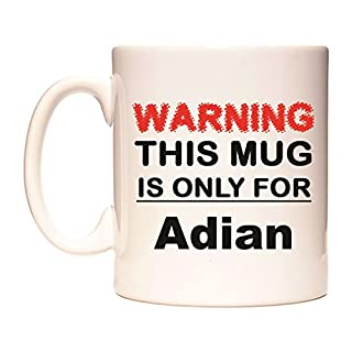 WARNING THIS MUG IS ONLY FOR Adian Becher von WeDoMugs
