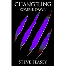 ZOMBIE DAWN (CHANGELING Book 5)
