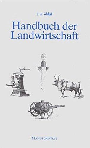 Handbuch der Landwirtschaft: Nachdruck der Ausgaben 1898 und 1958 in einem Band