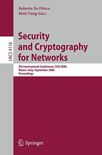 Security and Cryptography for Networks: 5th International Conference, SCN 2006, Maiori, Italy, September 6-8, 2006, Proceedings (Lecture Notes in Computer Science)