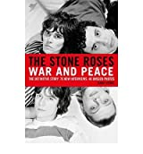 TheStone Roses War and Peace by Spence, Simon ( Author ) ON Jun-07-2012, Hardback