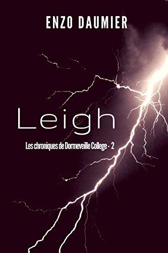 Leigh (Dormeveille College t. 2)