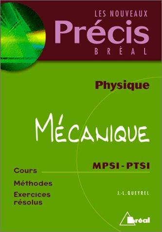 Mécanique, physique : MPSI-PTSI