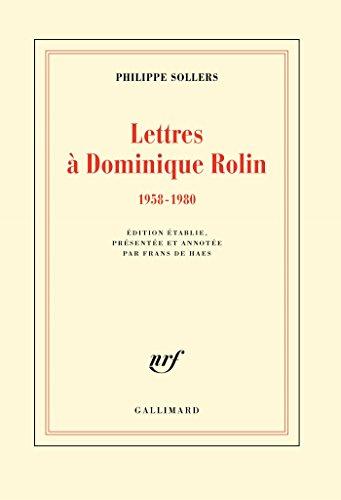 Lettres  Dominique Rolin (1958-1980)