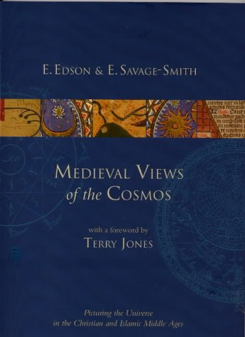 Medieval Views of the Cosmos: Picturing the Universe in the Christian and Islamic Middle Ages